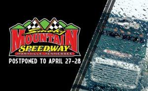 Postponed Smoky Mountain Speedway