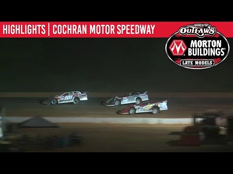 World of Outlaws Morton Buildings Late Models Cochran Motor Speedway May 31, 2019   HIGHLIGHTS