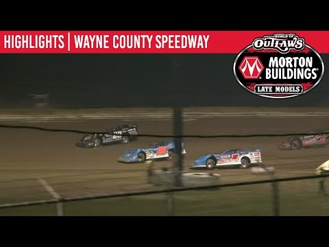 World of Outlaws Morton Buildings Late Models Wayne County Speedway May 18, 2019 | HIGHLIGHTS