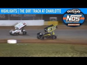 World of Outlaws NOS Energy Drink Sprint Cars The Dirt Track at Charlotte May 24, 2019   HIGHLIGHTS