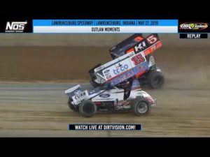 World of Outlaws NOS Energy Drink Sprint Cars Lawrenceburg Speedway May 27, 2019 | OUTLAW MOMENTS