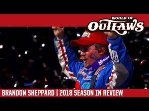 Brandon Sheppard   2018 World of Outlaws Craftsman Late Model Series Season In Review