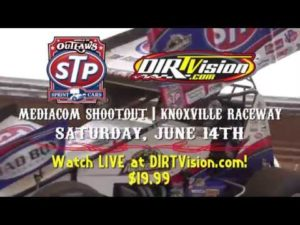 """Watch LIVE: """"Mediacom Shootout"""" World of Outlaws STP Sprint Cars Knoxville Raceway June 14th, 2014"""
