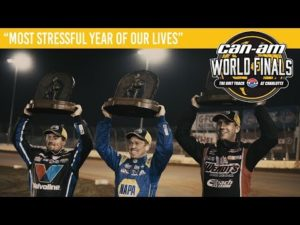 """Can-Am World Finals 2019   """"Most Stressful Year of Our Lives"""""""