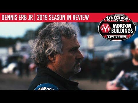 Dennis Erb Jr | 2019 World of Outlaws Morton Buildings Late Model Series Season In Review