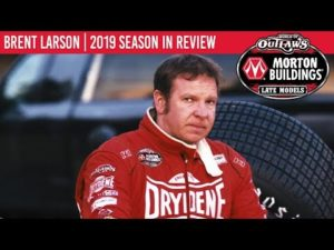 Brent Larson   2019 World of Outlaws Morton Buildings Late Model Series Season In Review