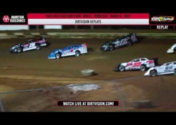 DIRTVISION REPLAYS   Duck River Raceway Park March 6th, 2020
