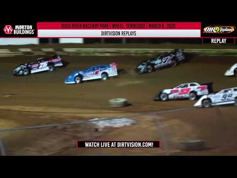 DIRTVISION REPLAYS | Duck River Raceway Park March 6th, 2020