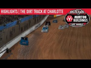 World of Outlaws Morton Buildings Late Models Dirt Track at Charlotte, March 30th, 2020   HIGHLIGHTS
