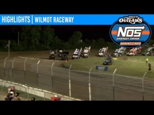 World of Outlaws NOS Energy Drink Sprint Cars Wilmot Raceway, July 11, 2020   HIGHLIGHTS