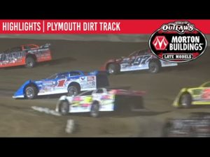 World of Outlaws Morton Buildings Late Models Plymouth Dirt Track, July 11, 2020 | HIGHLIGHTS